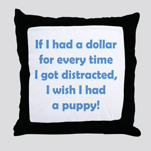 If I had a Dollar Throw Pillow