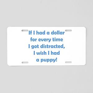 If I had a Dollar Aluminum License Plate