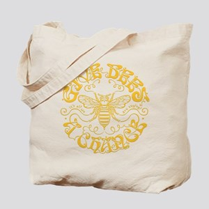 Give Bees a Chance II Tote Bag