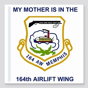 "ANGTenn164thAWMyMother.g Square Car Magnet 3"" x 3"""