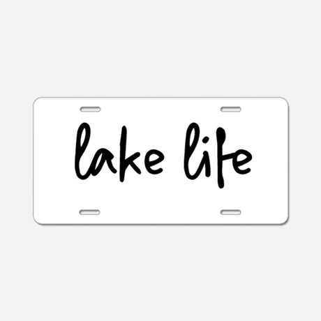 Lake Life Aluminum License Plate