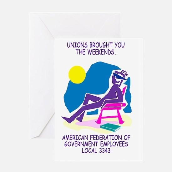 AFGE-Local3343UnionsBroughtWeekendPo Greeting Card