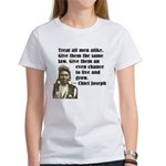 Treat all men alike Women's T-Shirt