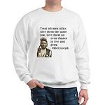 Treat all men alike Sweatshirt