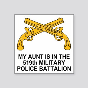 "Army519thMPBnMyAunt Square Sticker 3"" x 3"""