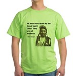 Brotherhood Quote Green T-Shirt