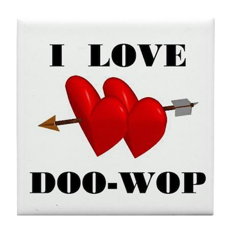 LOVE DOO-WOP Tile Coaster