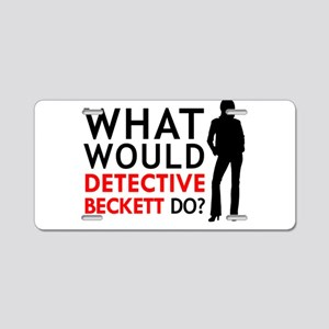 """""""What Would Detective Beckett Do?"""" Aluminum Licens"""