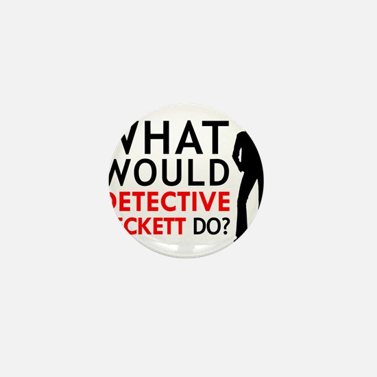 """""""What Would Detective Beckett Do?"""" Mini Button"""