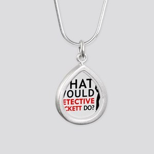 """""""What Would Detective Beckett Do?"""" Silver Teardrop"""