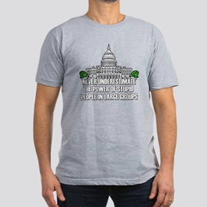 Stupid People In Washington DC Men's Fitted T-Shir