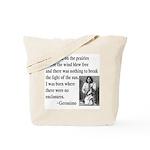 Geronimo Quote Tote Bag