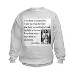 Geronimo Quote Kids Sweatshirt