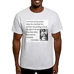 Geronimo Quote Ash Grey T-Shirt