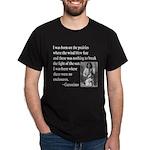 Geronimo Quote Dark T-Shirt