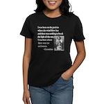 Geronimo Quote Women's Dark T-Shirt