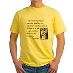 Geronimo Quote Yellow T-Shirt