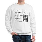 Geronimo Quote Sweatshirt