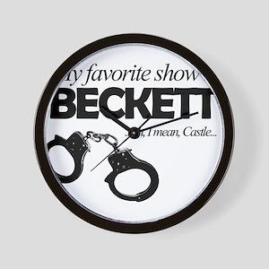 """""""My Favorite Show Is Beckett"""" Wall Clock"""