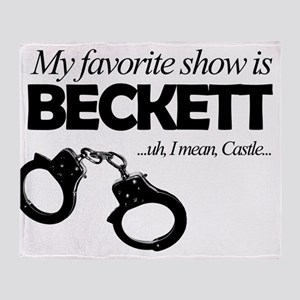 """My Favorite Show Is Beckett"" Throw Blanket"