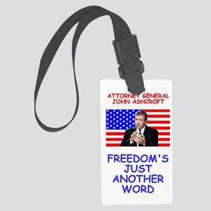 Bush-Ashcroft-Freedom-Poster Large Luggage Tag