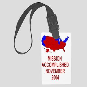 Bush-Mission-Accomplished-Sticke Large Luggage Tag