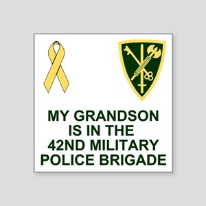 """Army-42nd-MP-Bde-My-Grandso Square Sticker 3"""" x 3"""""""