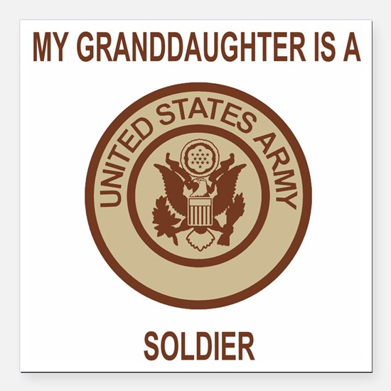 "Army-My-Grandaughter-Kha Square Car Magnet 3"" x 3"""