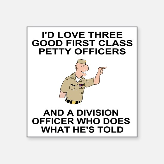 "Navy-Humor-Three-First-Clas Square Sticker 3"" x 3"""