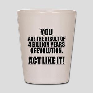 4 Billion Years of Evolution Shot Glass