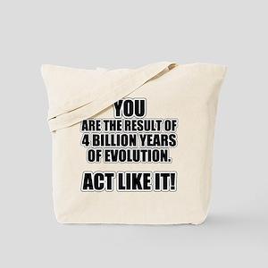 4 Billion Years of Evolution Tote Bag