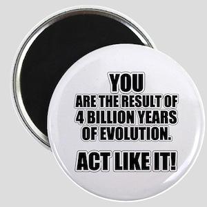 4 Billion Years of Evolution Magnet