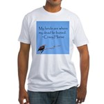 Crazy Horse Quote Fitted T-Shirt