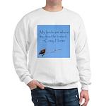 Crazy Horse Quote Sweatshirt