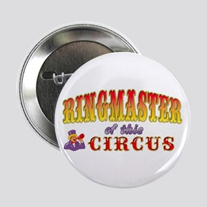 "Circus Ringmaster 2.25"" Button"