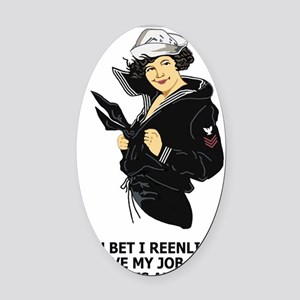 Navy-Humor-You-Bet-Lady-PO1-Poster Oval Car Magnet