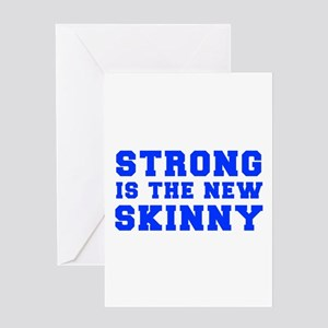 strong-is-the-new-skinny-fresh-blue Greeting Card