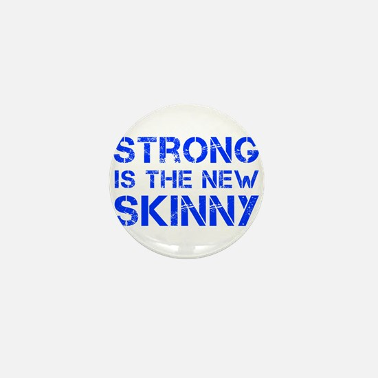 strong-is-the-new-skinny-cap-blue Mini Button