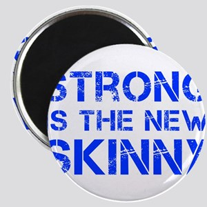 strong-is-the-new-skinny-cap-blue Magnet