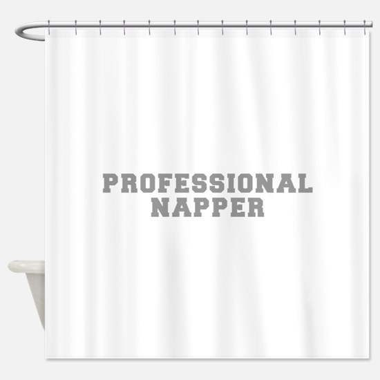 professional-napper-fresh-gray Shower Curtain
