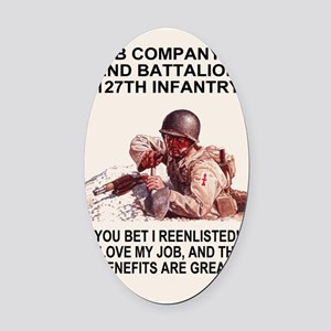 ARNG-127th-Infantry-B-Co-You-Bet-P Oval Car Magnet