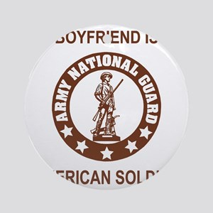 ARNG-My-Boyfriend-Brown Round Ornament