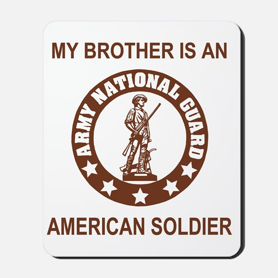 ARNG-My-Brother-Brown.gif Mousepad