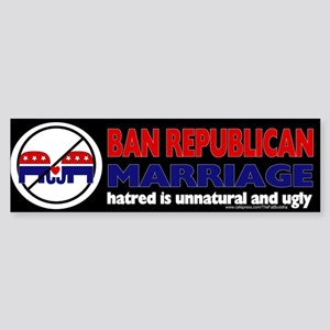 Ban Republican marriage, ugly and hateful Sticker