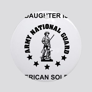 ARNG-My-Daughter Round Ornament