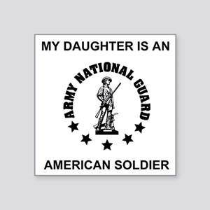 "ARNG-My-Daughter Square Sticker 3"" x 3"""