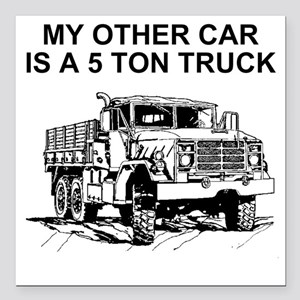 "Army-Other-Car-Is-Truck. Square Car Magnet 3"" x 3"""