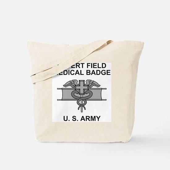 Army-Expert-Field-Medical-Badge-Shirt.gif Tote Bag