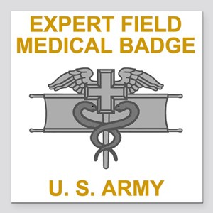 "Army-Expert-Field-Medica Square Car Magnet 3"" x 3"""