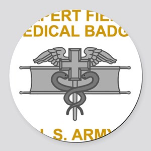 Army-Expert-Field-Medical-Badge-B Round Car Magnet